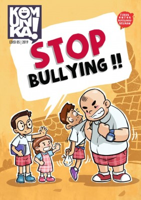 Komunika! Edisi 5 2019 Stop Bullying!!