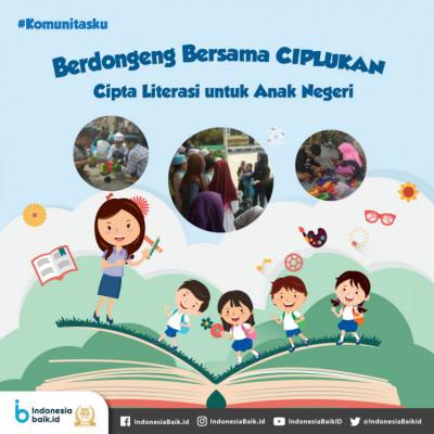 CIPLUKAN - Cipta Literasi untuk Anak Negeri