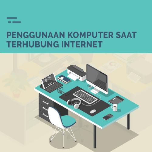 Penggunaan Komputer Saat Terhubung Internet di Indonesia-inf