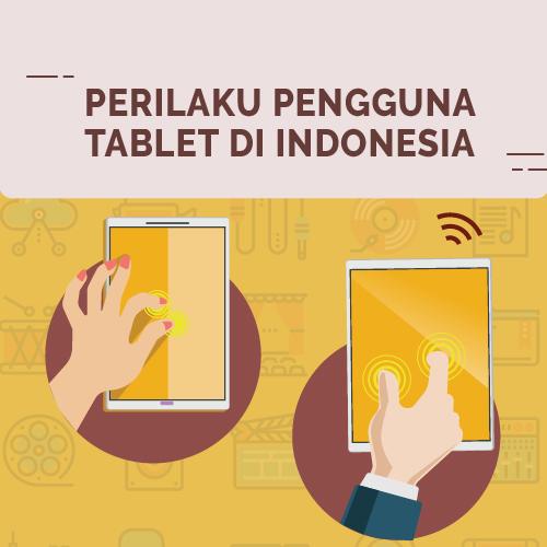 Perilaku Pengguna Tablet di Indonesia-inf