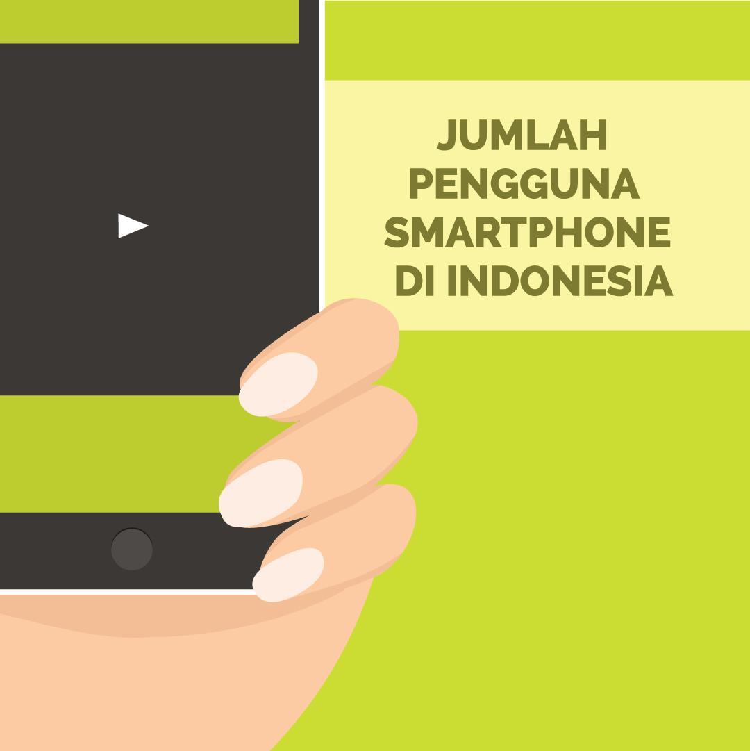 Jumlah Pengguna Smartphone di Indonesia-inf