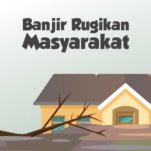 Banjir Rugikan Masyarakat-inf