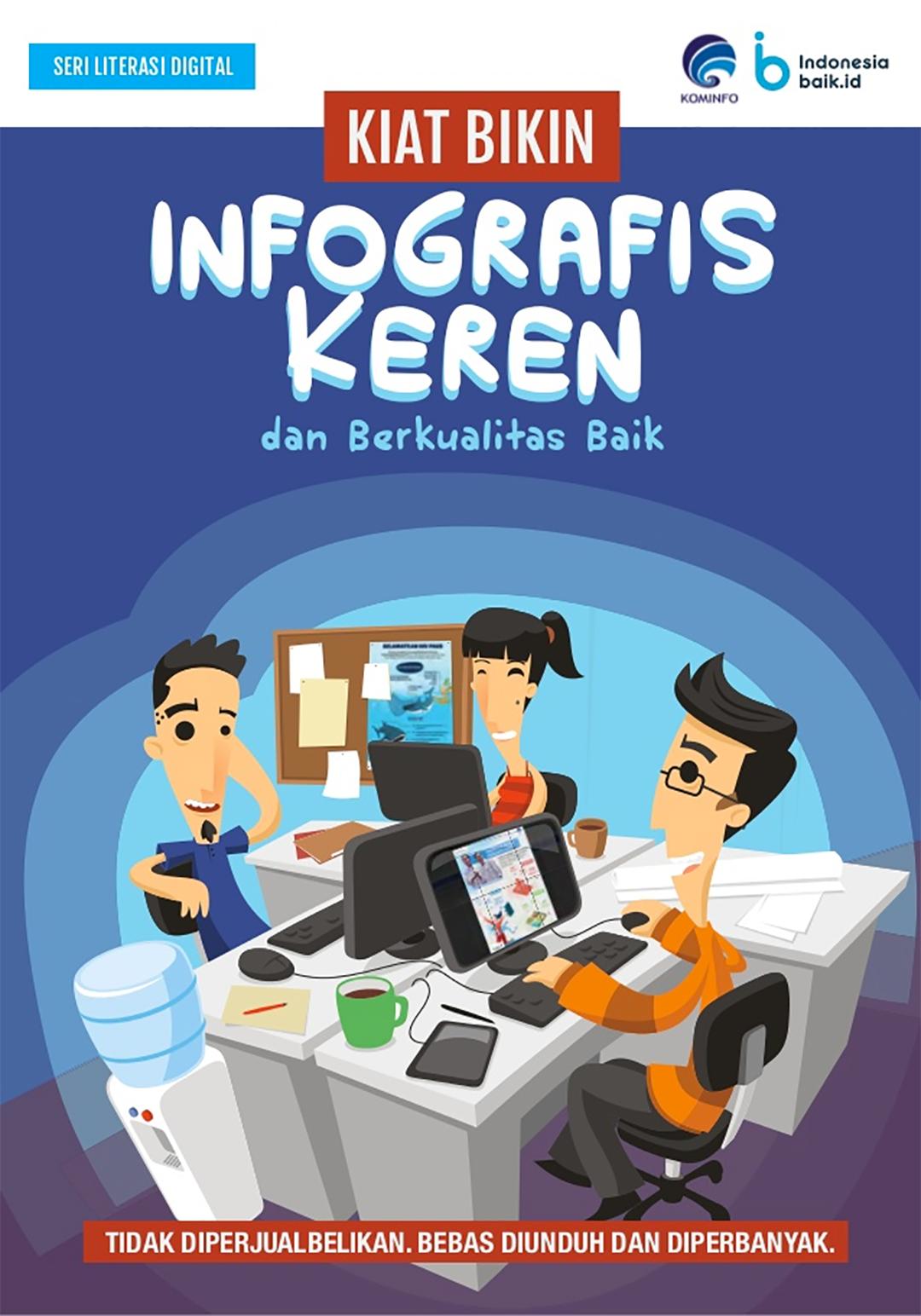 Kiat Bikin Infografis Keren dan Berkualitas Baik
