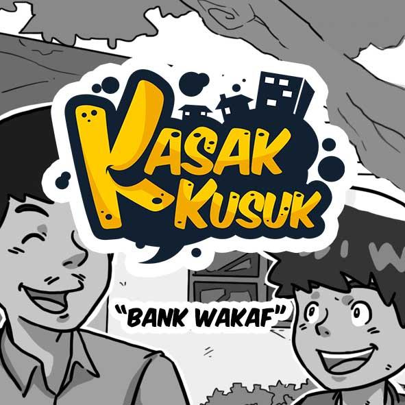 Kasak Kusuk - Bank Wakaf-inf