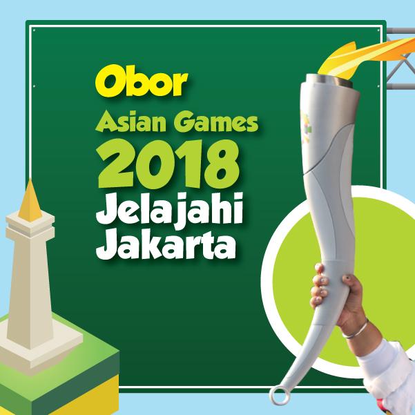 Obor Asian Games 2018 Jelajahi Jakarta-inf