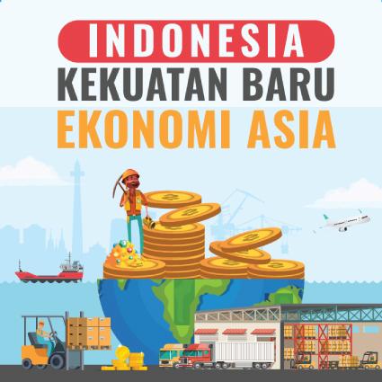 Indonesia Kekuatan Baru Ekonomi Indonesia