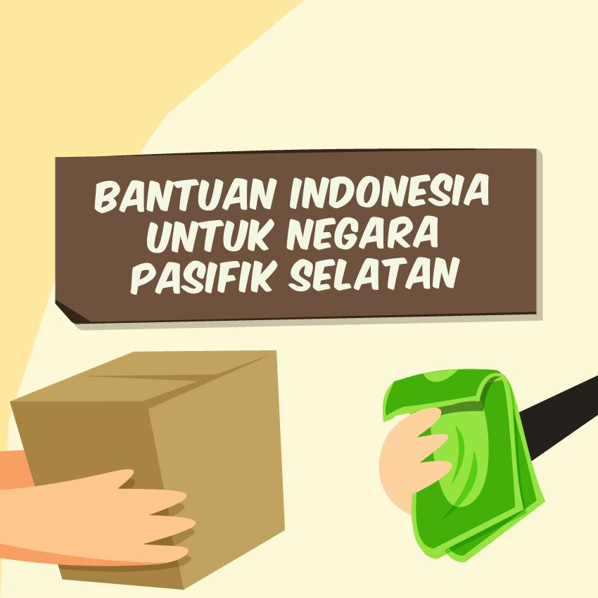 Bantuan Indonesia untuk Negara Pasifik Selatan-inf