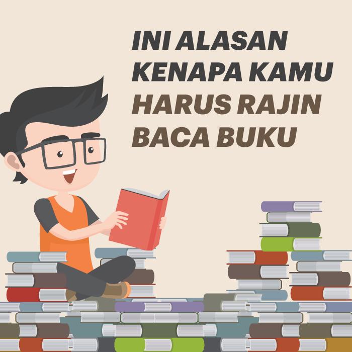 Ini Alasan Kenapa Kamu Harus Rajin Baca Buku!
