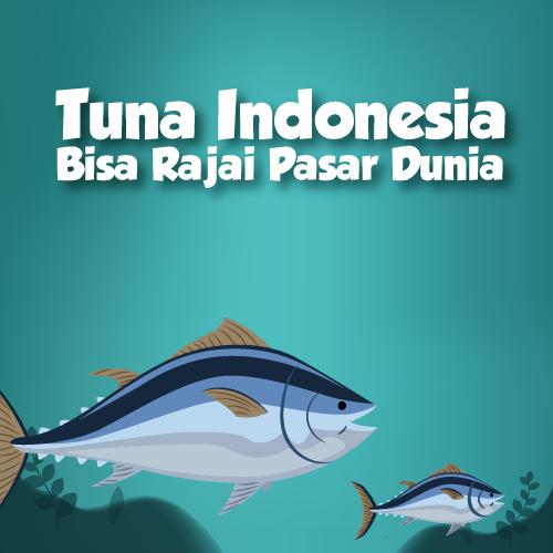 Tuna Indonesia Bisa Rajai Pasar Dunia-inf
