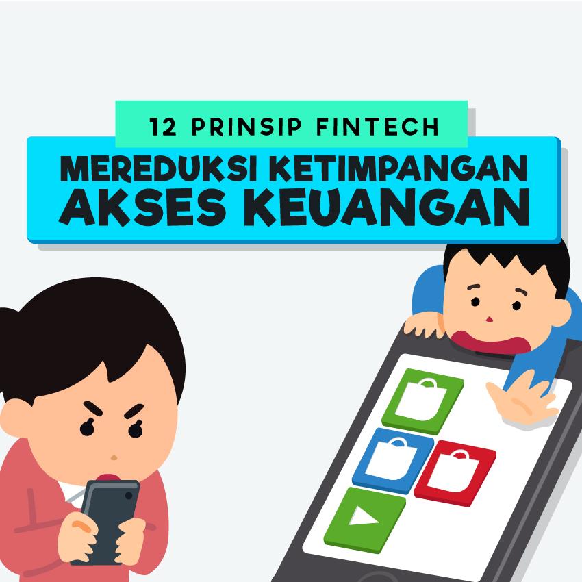 12 Prinsip FinTech: Mereduksi Ketimpangan Akses Keuangan-inf