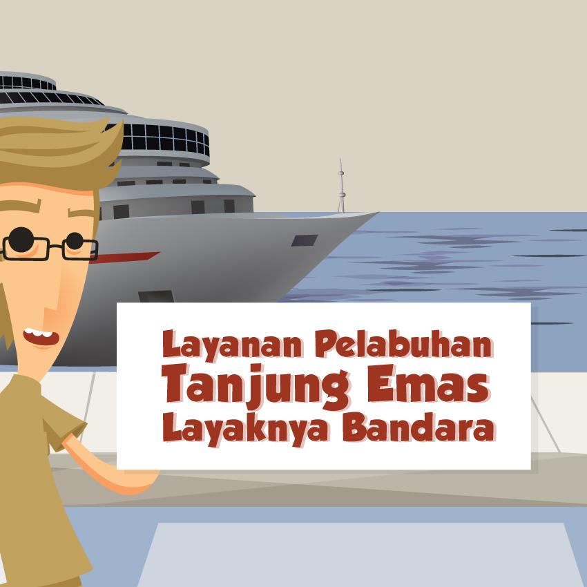 Layanan Pelabuhan Tanjung Emas Layaknya Bandara-inf