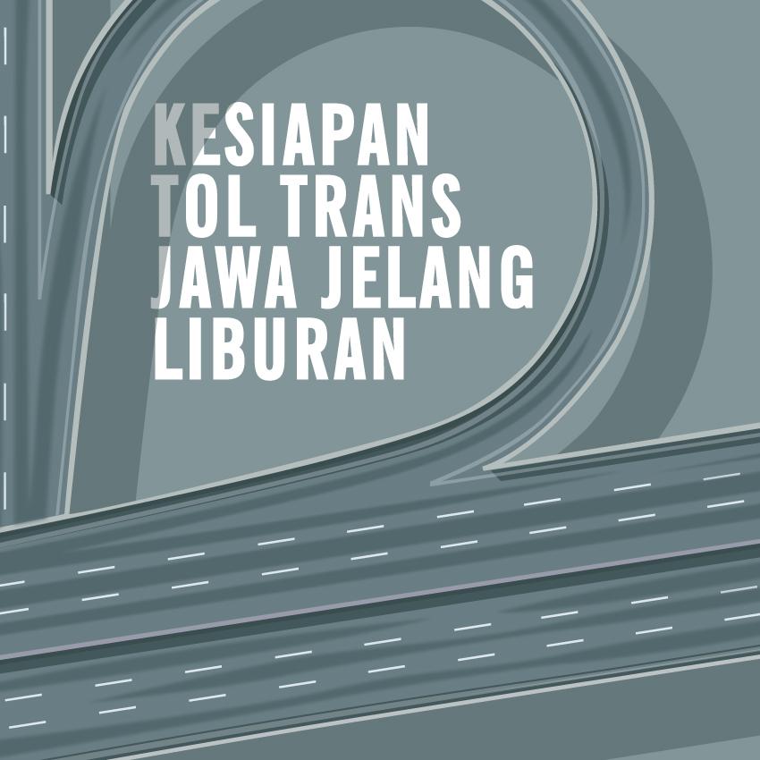 Kesiapan Tol Trans Jawa Jelang Liburan-inf