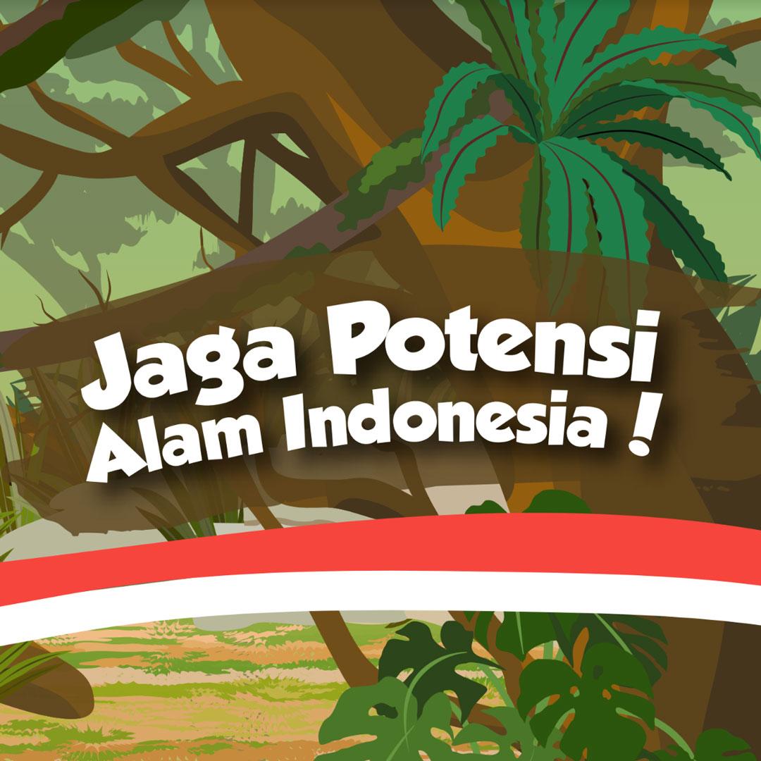 Jaga Potensi Alam Indonesia!-thum