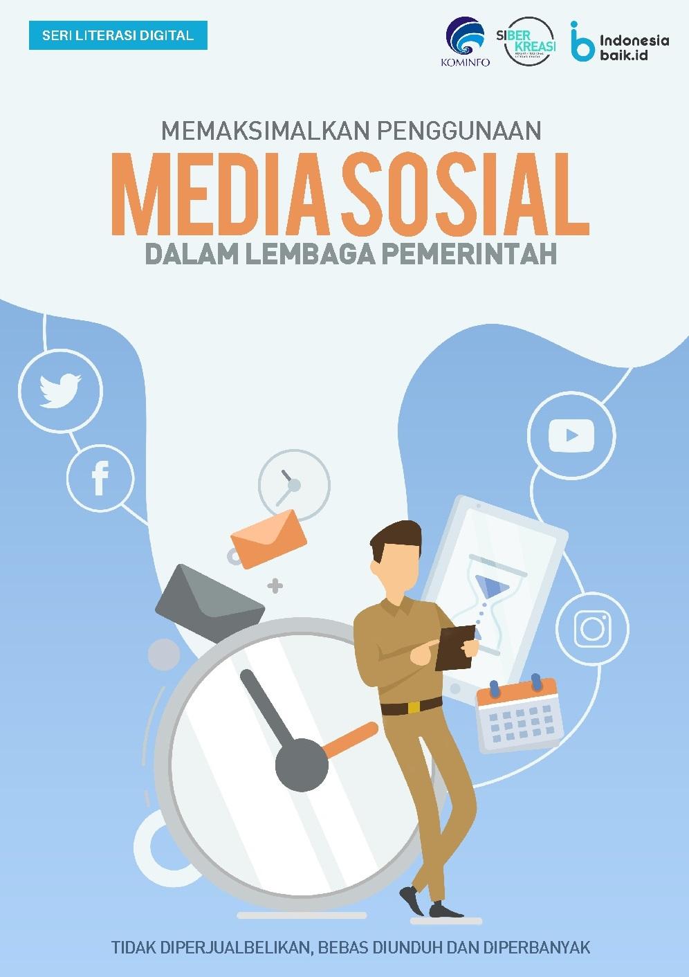 Memaksimalkan Penggunaan Media Sosial dalam Lembaga Pemerintah