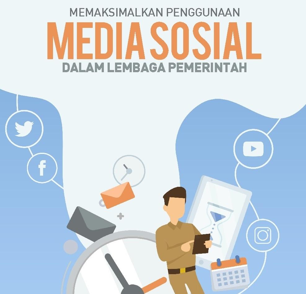Memaksimalkan Penggunaan Media Sosial dalam Lembaga Pemerintah-thum