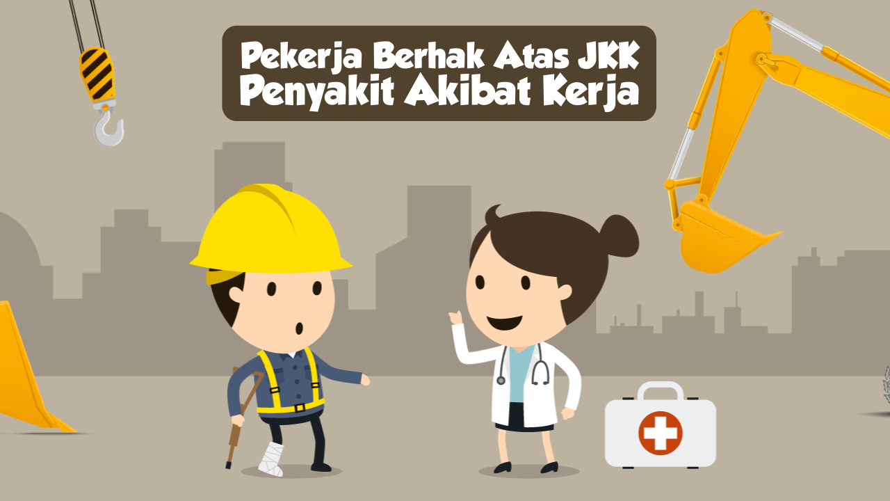 Pekerja Kena Penyakit Akibat Kerja Berhak Atas JKK-thum