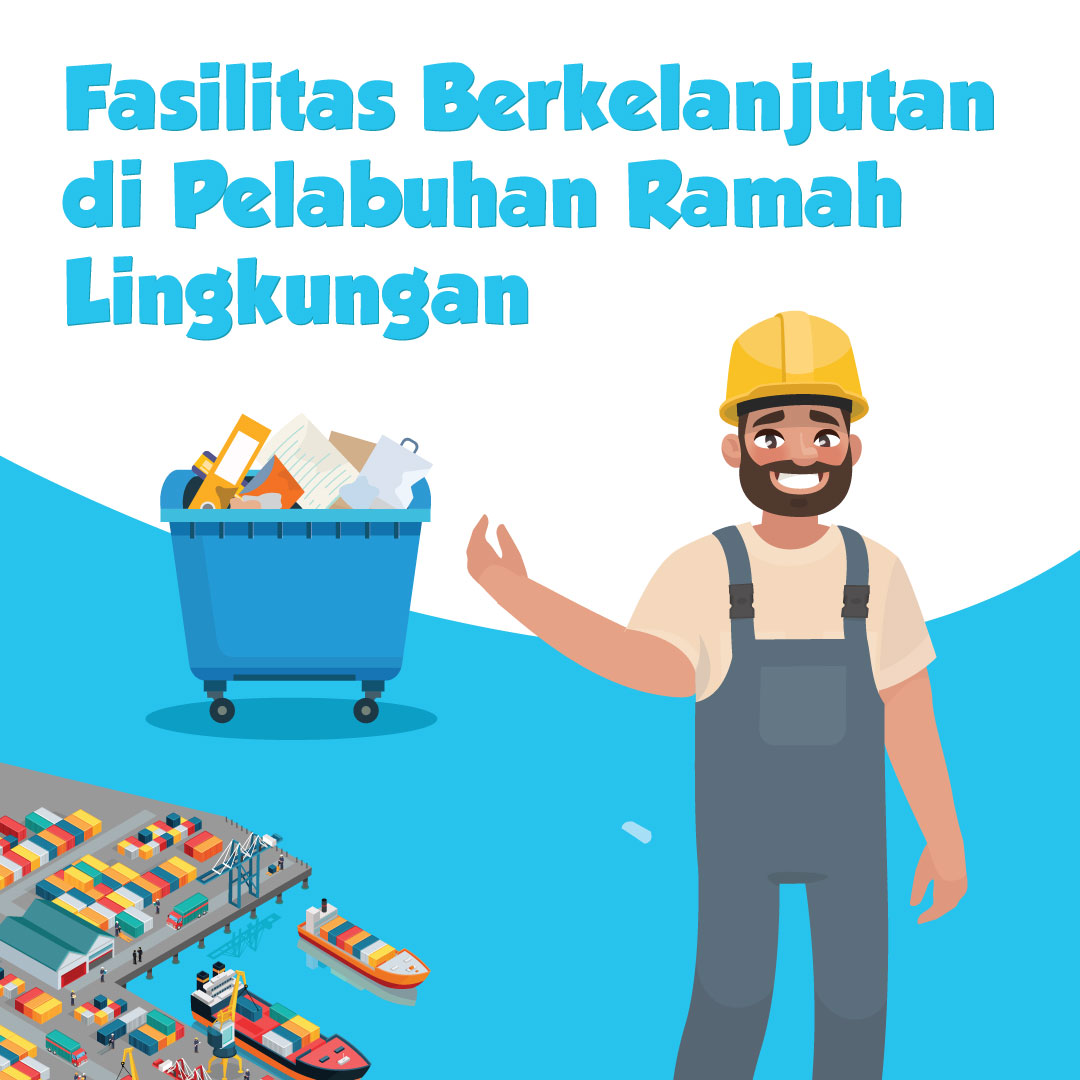 Fasilitas Berkelanjutan di Pelabuhan Ramah Lingkungan-inf