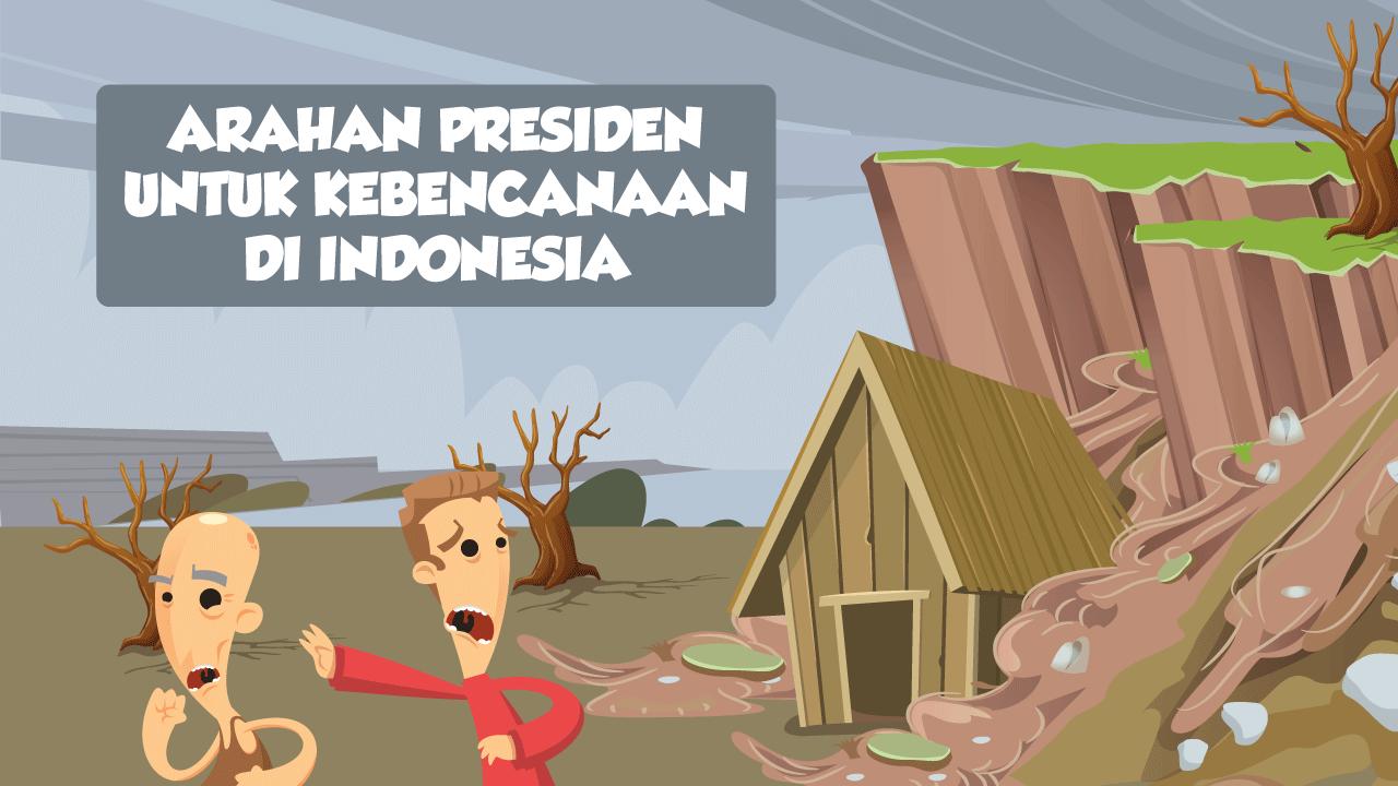 Arahan Presiden untuk Kebencanaan di Indonesia-thum