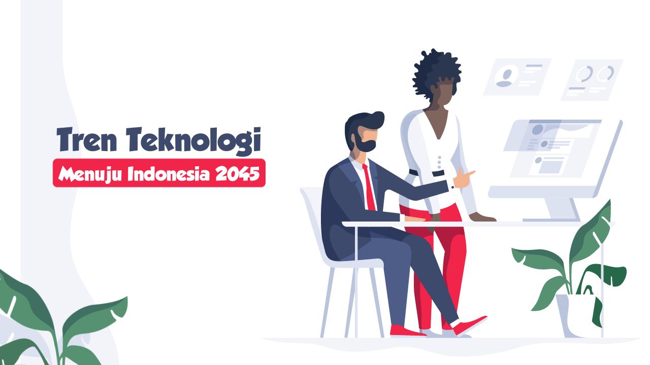 Tren Teknologi Menuju Indonesia 2045-thum