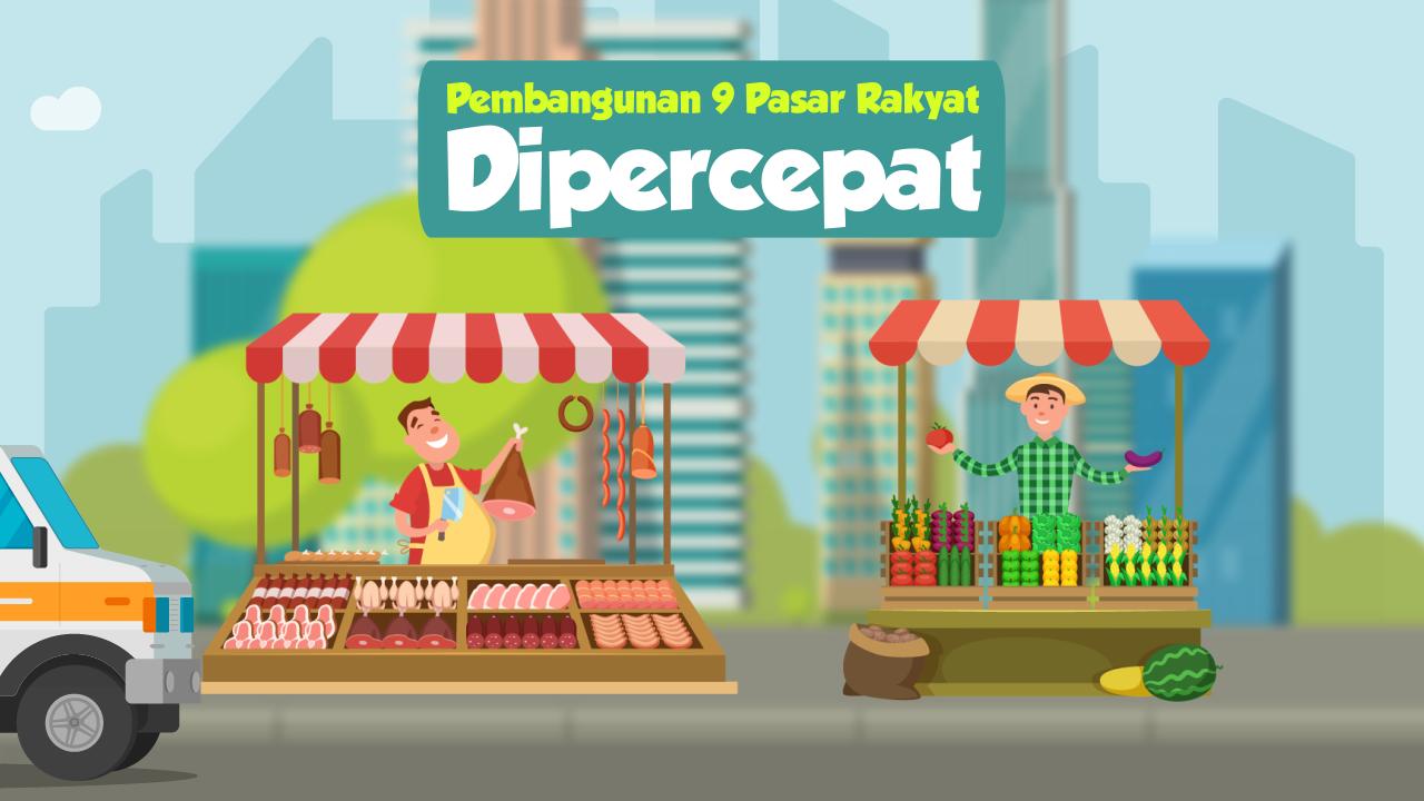Pembangunan 9 Pasar Rakyat Dipercepat-thum