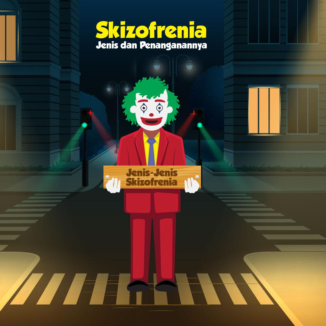 Skizofrenia, Jenis dan Penanganannya -inf