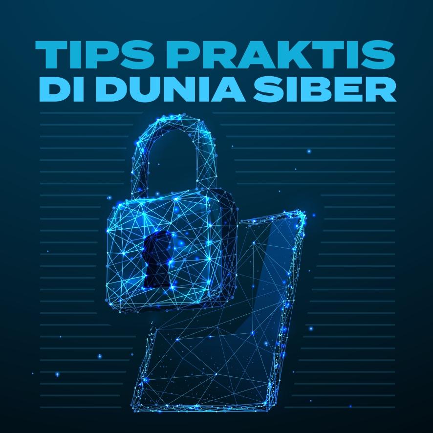 Tips Praktis Dunia Siber
