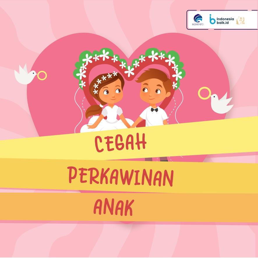 Cegah Perkawinan Anak