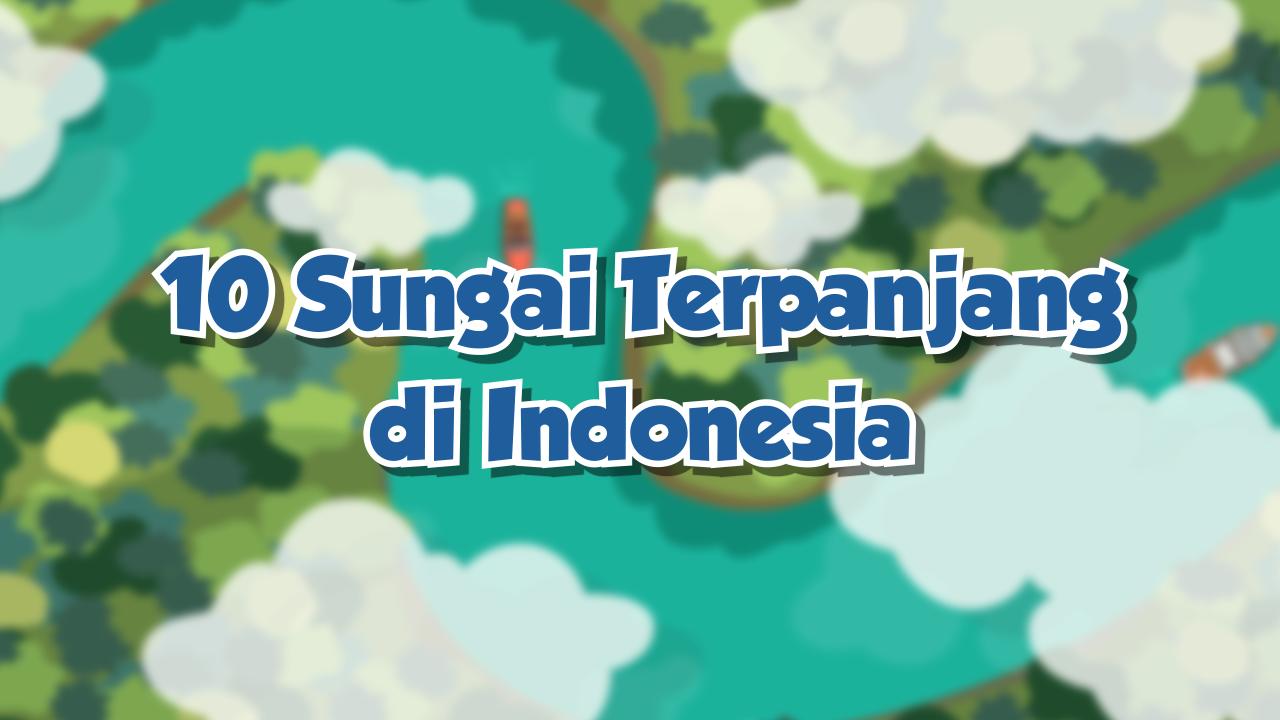 10 Sungai Terpanjang di Indonesia-thum