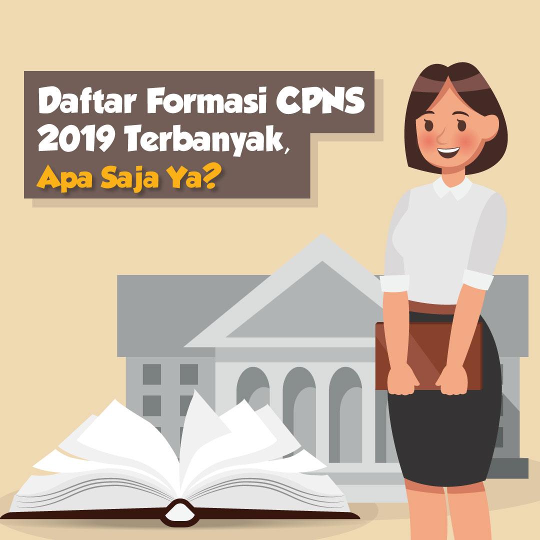 Daftar Formasi CPNS 2019 Terbanyak, Apa Saja Ya?-inf