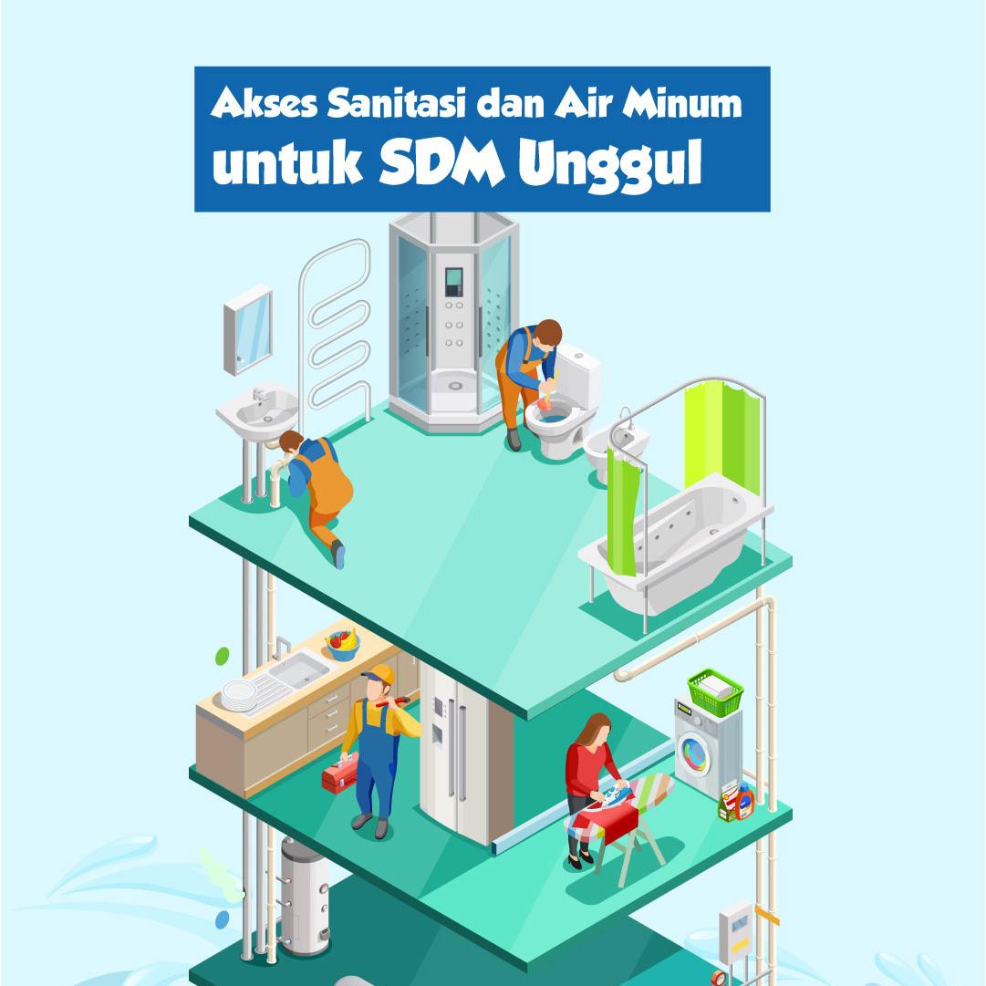 Akses Sanitasi dan Air Minum untuk SDM Unggul-inf