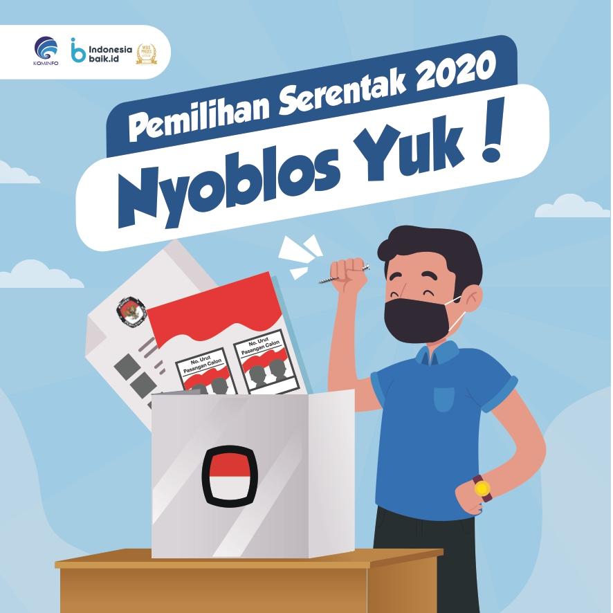 Pemilihan Serentak 2020, Nyoblos Yuk!