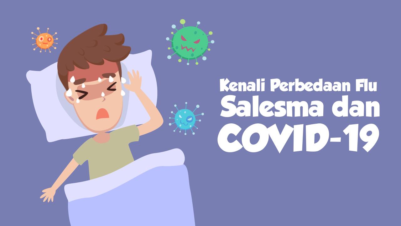 Kenali Perbedaan Flu, Salesma dan  COVID-19-tmb