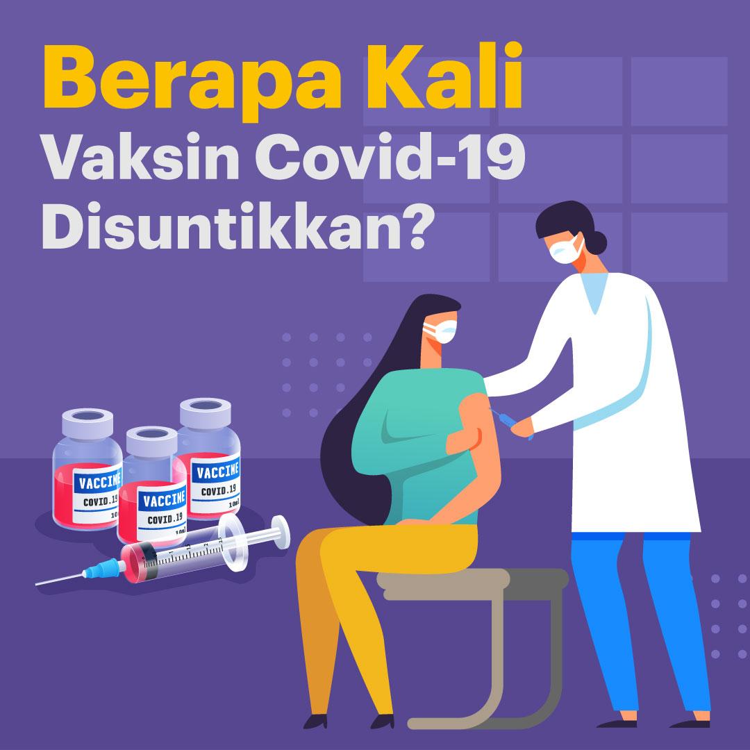 Berapa-Kali-Vaksin-Covid-19-Disuntikkan