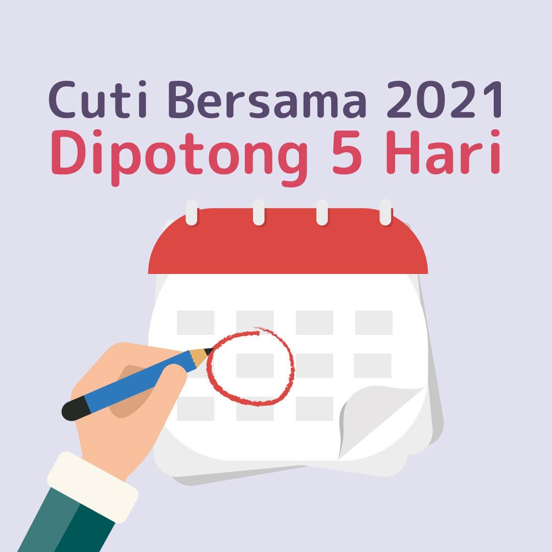 210223_IPP_Cuti-Bersama-2021-Dipotong-5-Hari_AN