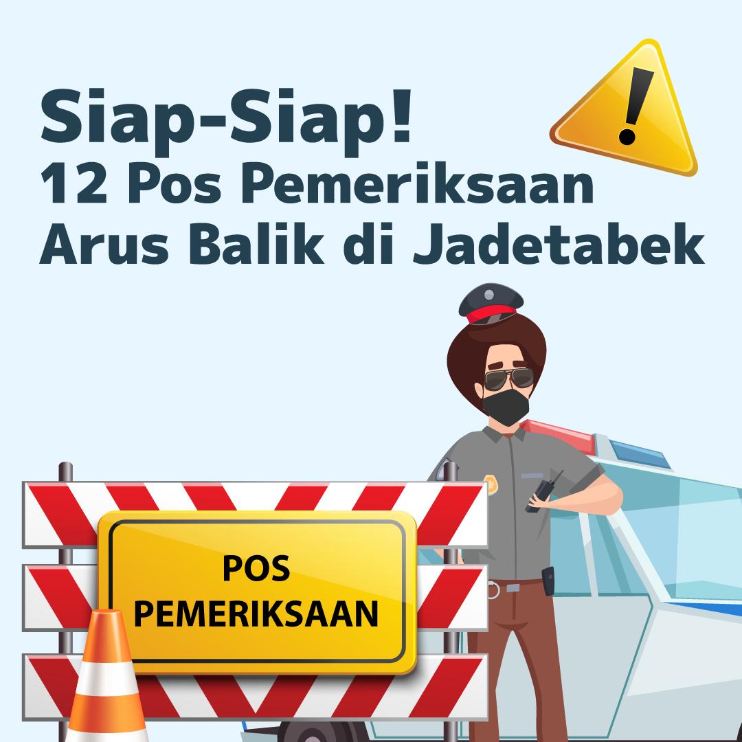 210517_IEI_12-Pos-Pemeriksaan-Arus-Balik-di-Jadetabek_AN