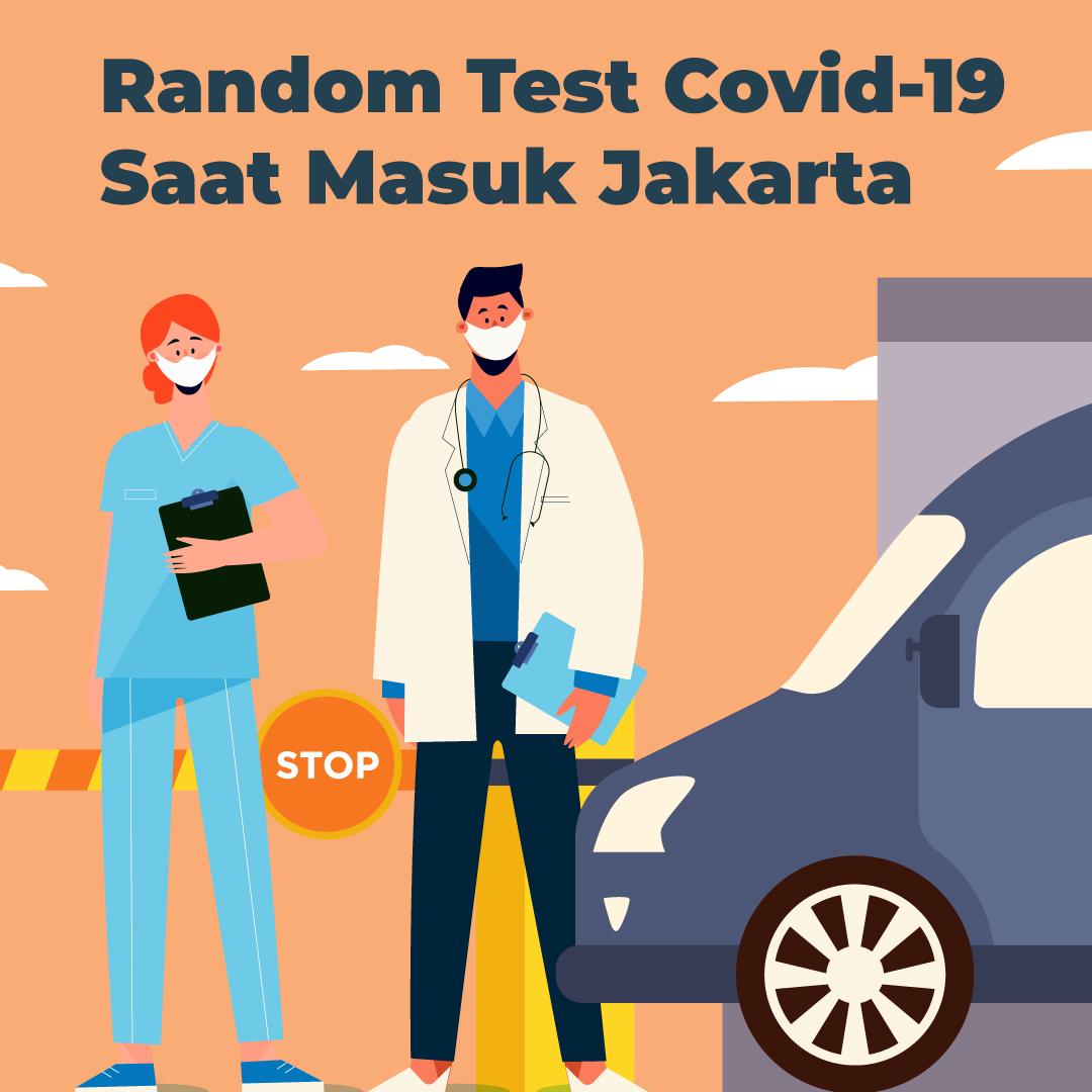 210517_EI_Lokasi-Random-Test-Covid-19-Saat-Masuk-Jakarta_AB