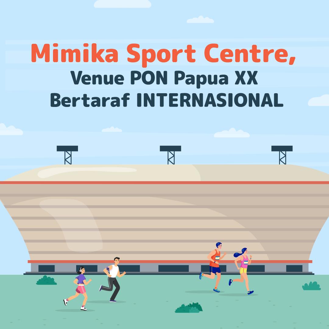 210618_TI_Mimika-Sport-Centre,-Venue-PON-Papua-XX-Bertaraf-INTERNASIONAL_AB