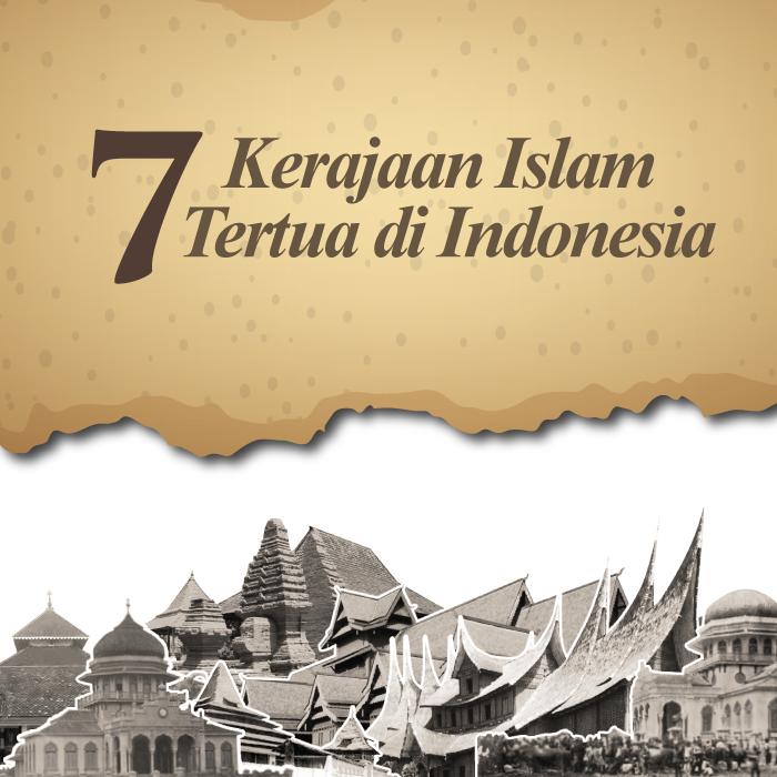 7 Kerajaan Islam Tertua di Indonesia