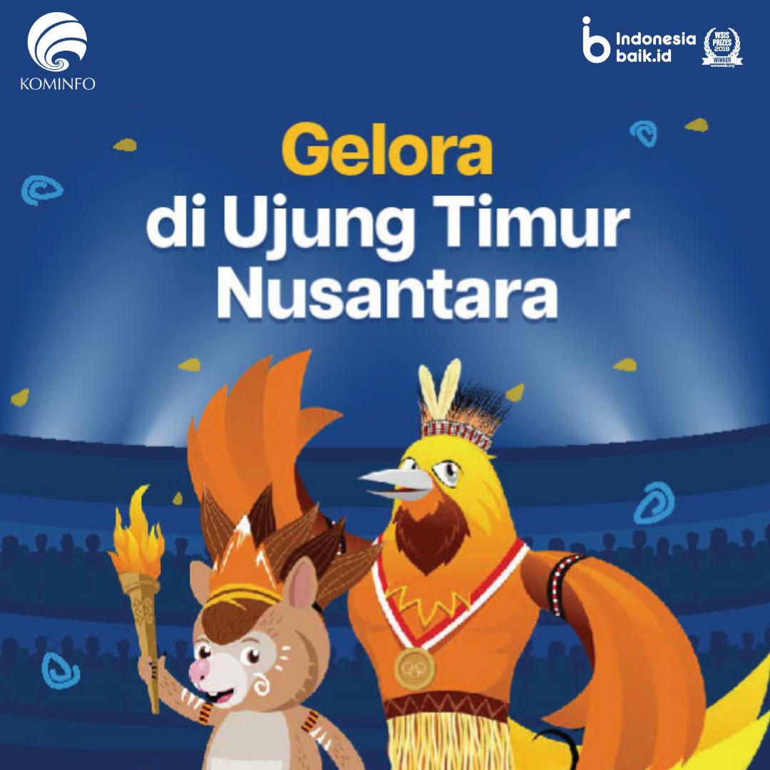 Gelora di Ujung TImur Nusantara