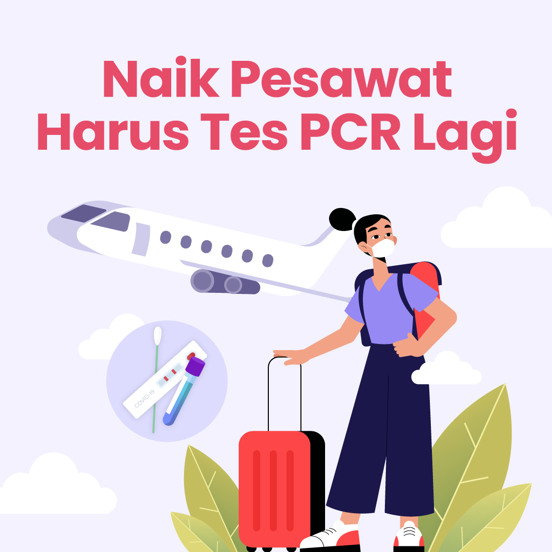 211023_IPP_Naik-Pesawat-Harus-Tes-PCR-Lagi_DV