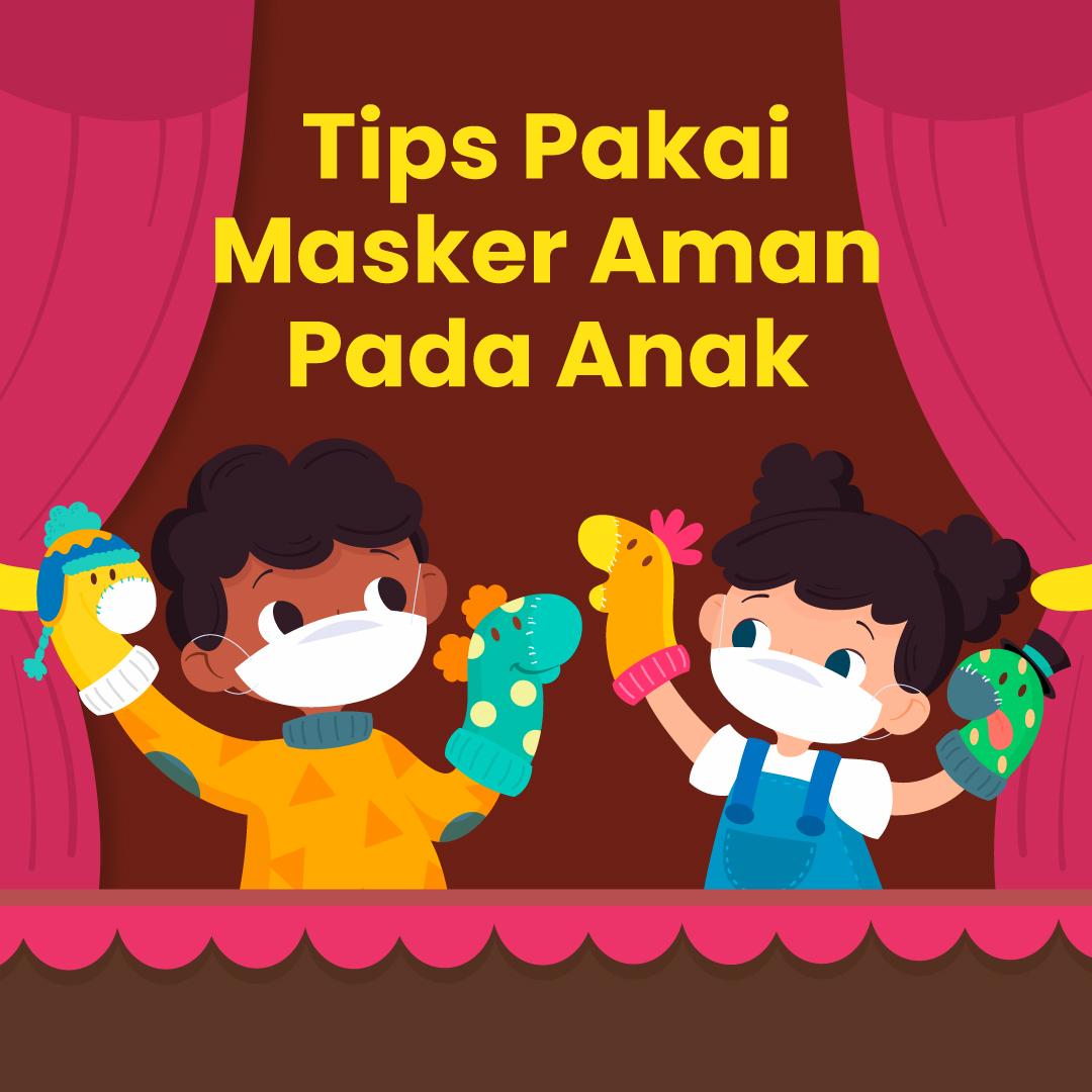 211022_IEI_Tips-Pakai-Masker-Aman-Pada-Anak_DV