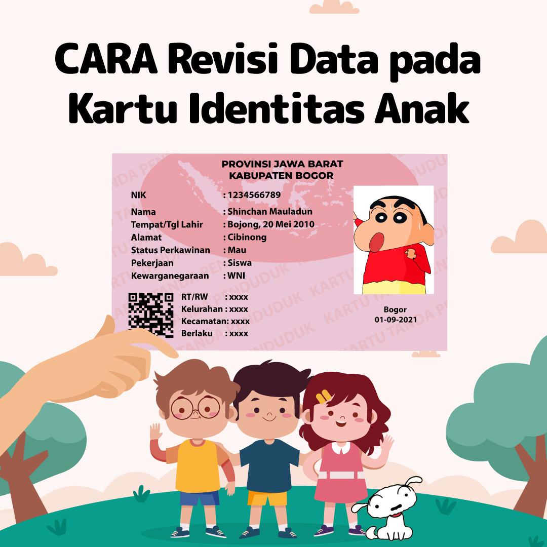 211022_EI_CARA-Revisi-Data-pada-Kartu-Identitas-Anak_AB