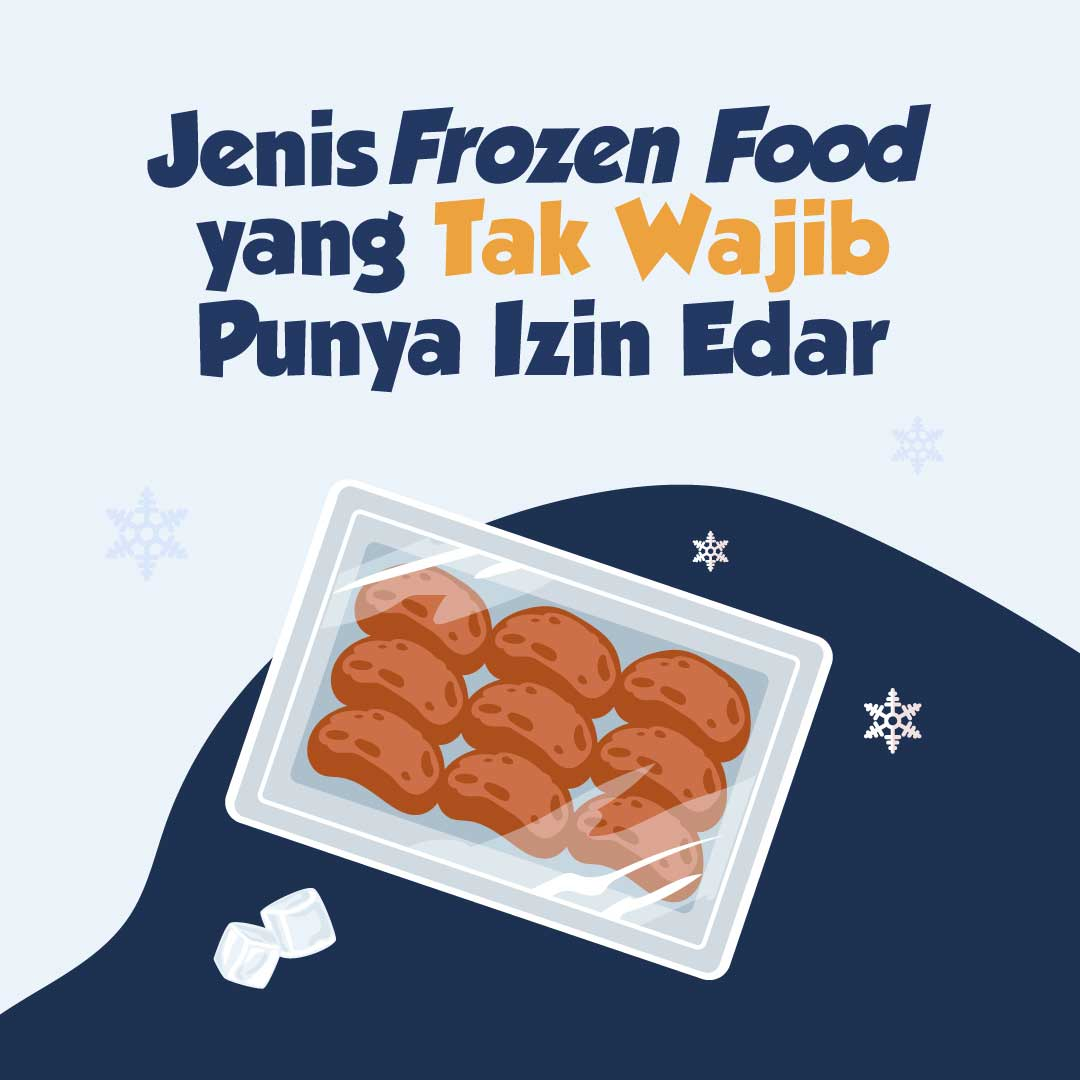 211022_IEI_Tidak-Semua-Frozen-Food-Wajib-Punya-Izin-Edar_AN